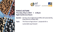 The future of agriculture – proposals for a sustainable way forward. Public Lecture with Dr. Klaus Kunz (Bayer Crop Science)
